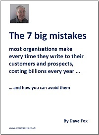 Our free report tells you about the big mistakes most organisations make every time they write to their customers and the public